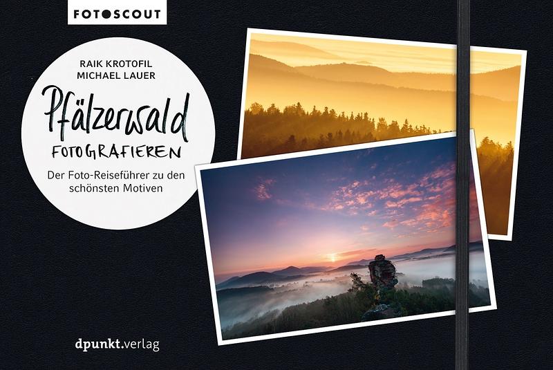 Pfälzerwald fotografieren Fotoscout